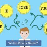 Delhi NCR: CBSE VS IB VS IGCSE VS CISCE Board:
